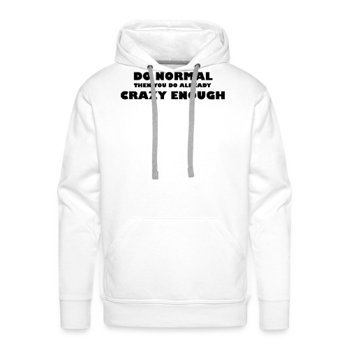 Do normal - Mannen Premium hoodie