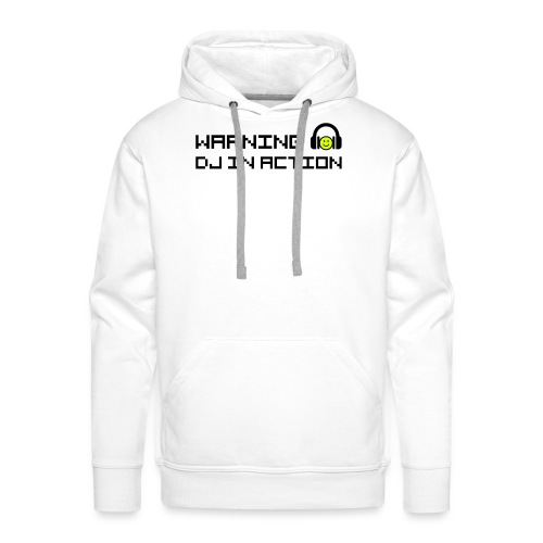 Warning DJ in Action - Mannen Premium hoodie