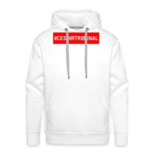 #CeSoirTribunal - Sweat-shirt à capuche Premium pour hommes