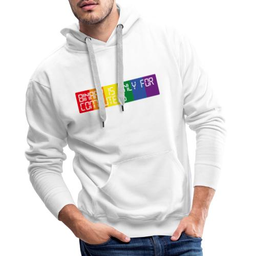 Binary is only for computers - Men's Premium Hoodie