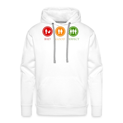 Bad good perfect - Threesome (adult humor) - Mannen Premium hoodie