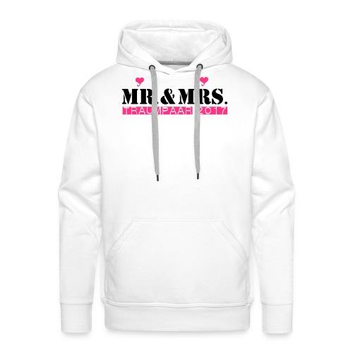 Mr und Mrs Traumpaar 2017 - Männer Premium Hoodie