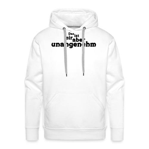 Unangenehm - Männer Premium Hoodie