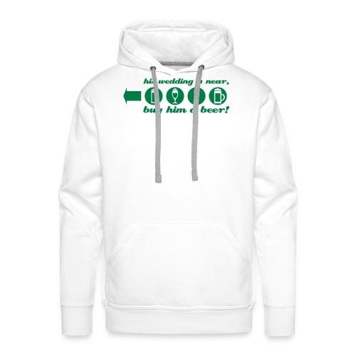 buy him a beer left jga - Männer Premium Hoodie