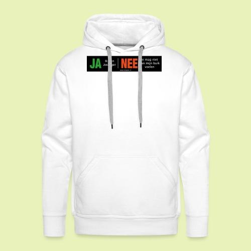 Ja-Nee sticker. Ja, zwanger, Nee niet mijn buik - Mannen Premium hoodie