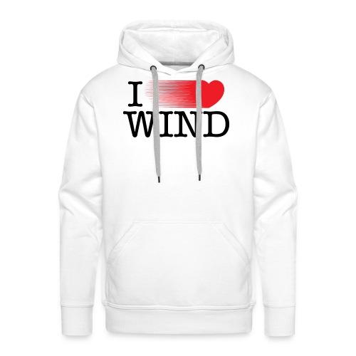 I Love Wind - Sudadera con capucha premium para hombre