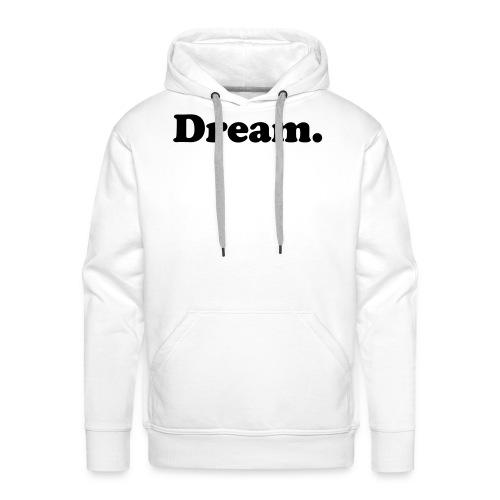 dream - Felpa con cappuccio premium da uomo