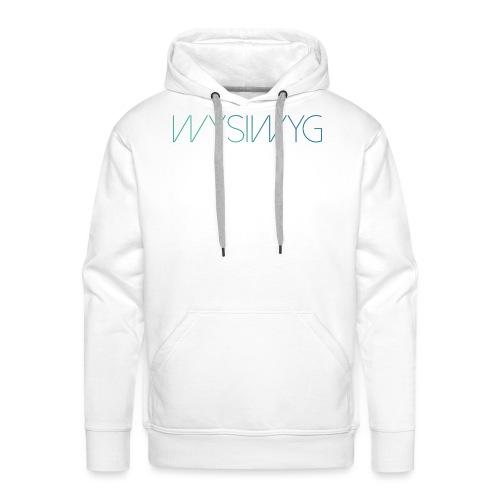 WYSIWYG - Mannen Premium hoodie