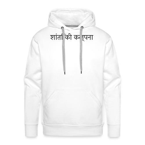 Imagine Peace, Hindi - Männer Premium Hoodie