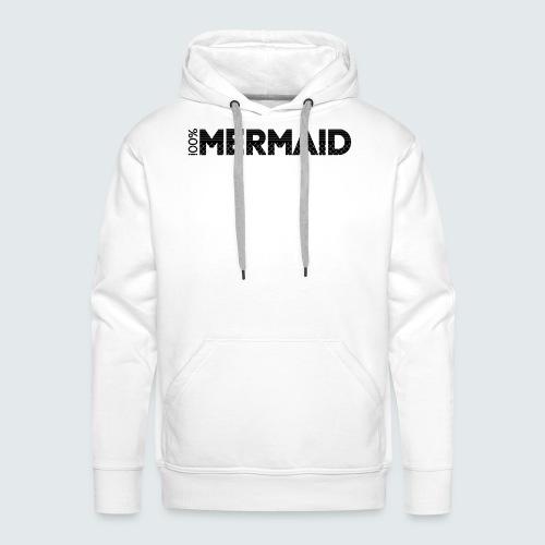 100%Mermaid - Männer Premium Hoodie