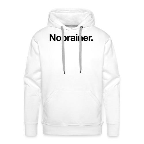 Nobrainer - Men's Premium Hoodie