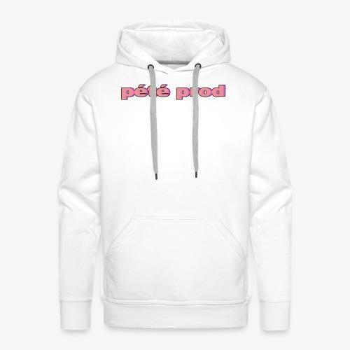 pétéprod - Sweat-shirt à capuche Premium pour hommes