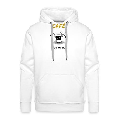 Café mon sport matinal - Sweat-shirt à capuche Premium pour hommes