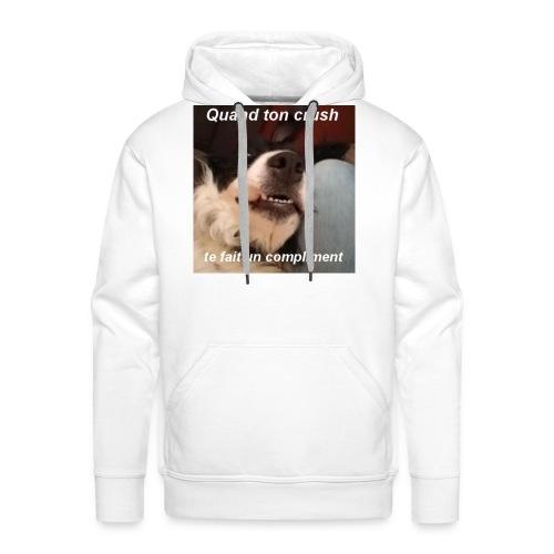 Maki Quand ton crush... - Sweat-shirt à capuche Premium pour hommes