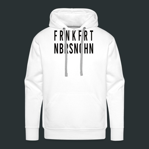 Frankfurt Oder nbrsnchn - Männer Premium Hoodie