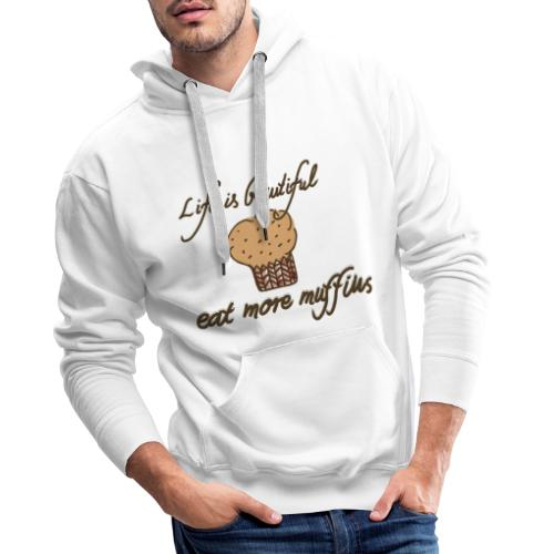 Eat more Muffins - Männer Premium Hoodie