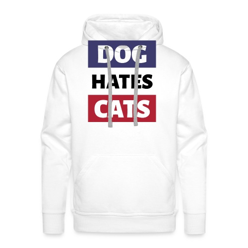 Dog Hates Cats - Männer Premium Hoodie