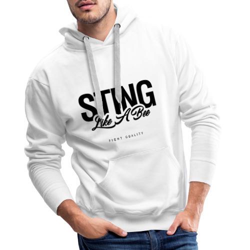 Sting Like A Bee - Men's Premium Hoodie