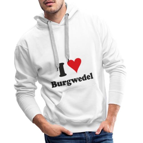 I Love Burgwedel - Männer Premium Hoodie