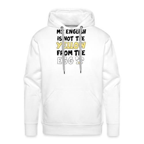 Schlechtes Englisch Witz Typografie - Männer Premium Hoodie