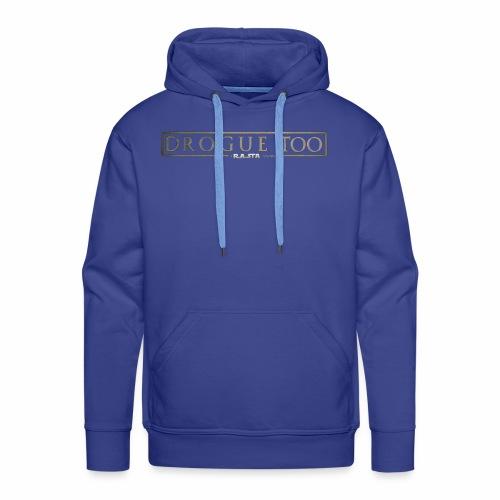 drogue too - Sweat-shirt à capuche Premium pour hommes