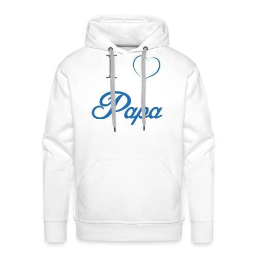 I Love Papa - Männer Premium Hoodie