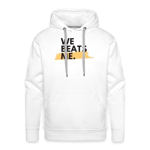 Social Fashion - 'We Beats Me' - Men's Premium Hoodie