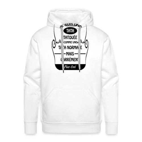 Une tata tatouée - Sweat-shirt à capuche Premium pour hommes