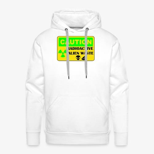 Attention ! Déchets aliens radioactifs - Sweat-shirt à capuche Premium pour hommes