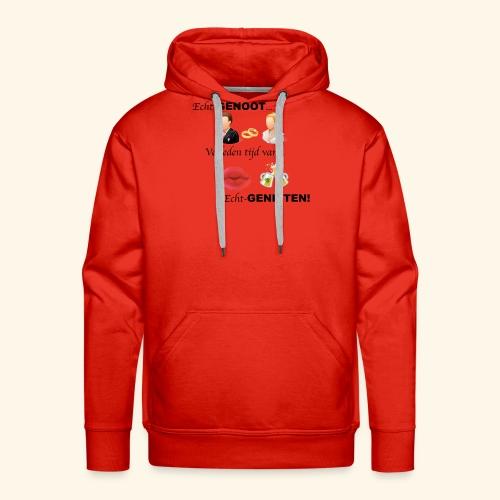 Echt-genoot, verleden tijd van ECHT-GENIETEN - Mannen Premium hoodie