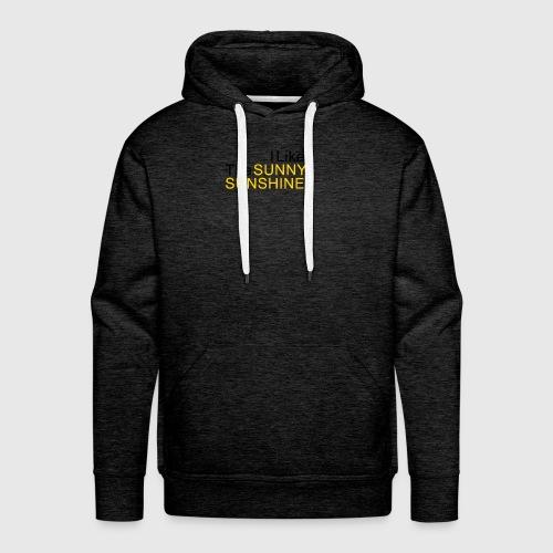 Sunny Sunshine... - Mannen Premium hoodie