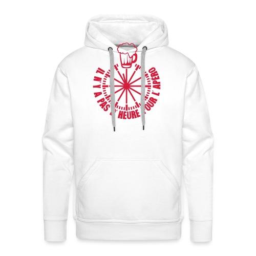 ajouter texte pas heure pour apero horlo - Sweat-shirt à capuche Premium pour hommes