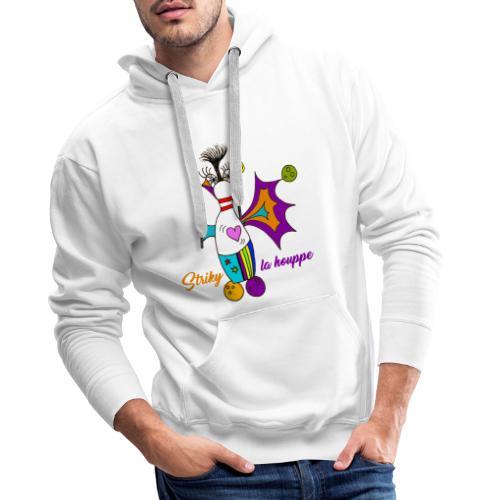 Striky la houppe - Sweat-shirt à capuche Premium pour hommes