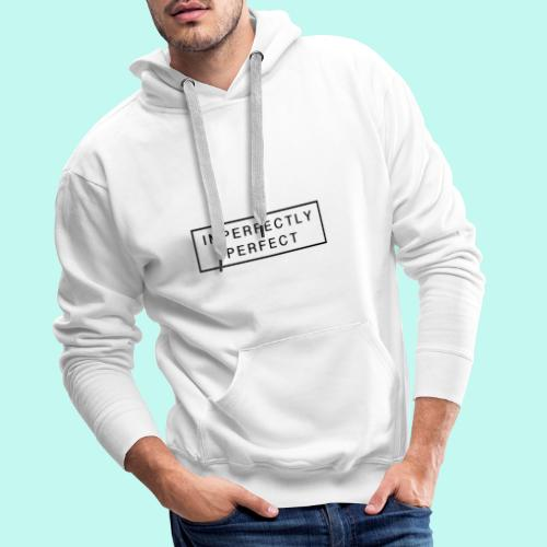 Imperfektly/Perfect - Männer Premium Hoodie