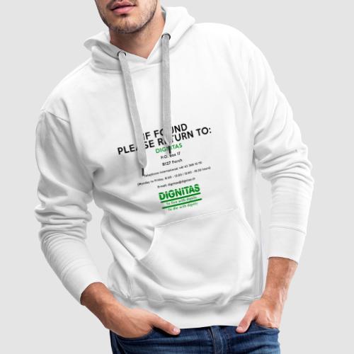 Dignitas - If found please return joke design - Men's Premium Hoodie