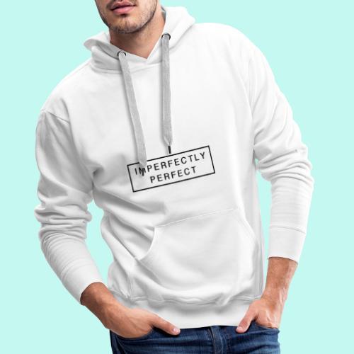 Imperfektly/Perfect - Männer Premium Hoodie