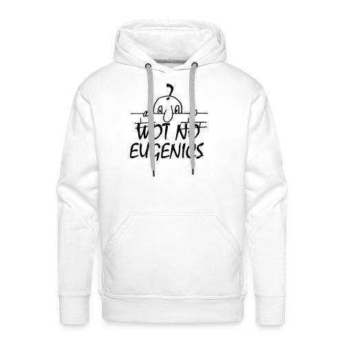 WOT NO EUGENICS - Men's Premium Hoodie