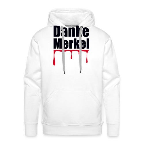 Danke Merkel - Männer Premium Hoodie