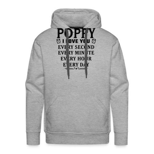 I Love You Poppy - Men's Premium Hoodie