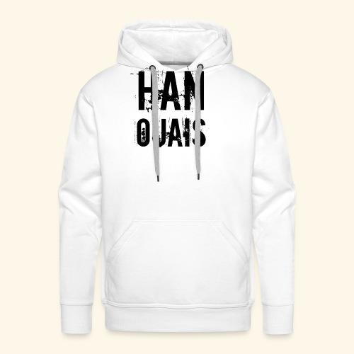 Han ouais basic tribunal charleroi - Sweat-shirt à capuche Premium pour hommes