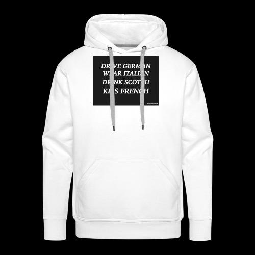 driveweardrinkkiss luxuryquotes - Sweat-shirt à capuche Premium pour hommes