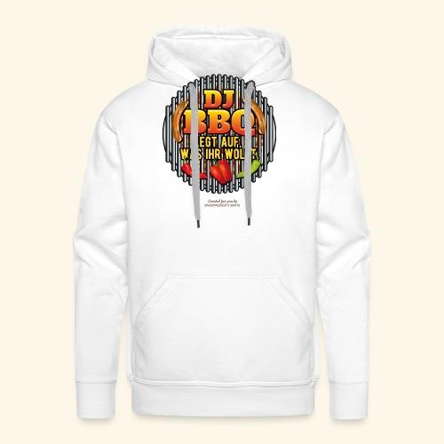 Grill T Shirt lustiger Spruch DJ BBQ - Männer Premium Hoodie