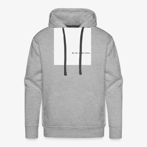 do it with love - Men's Premium Hoodie