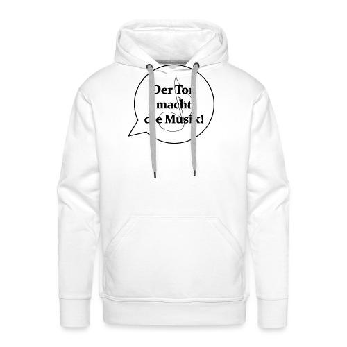 Der Ton macht die Musik - - Männer Premium Hoodie