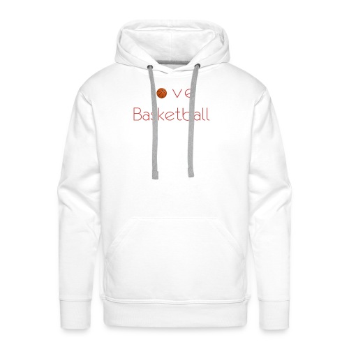 love basketball - Bluza męska Premium z kapturem