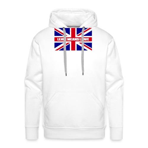 Brexit - Leave Means Leave - Men's Premium Hoodie