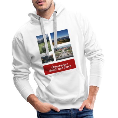 Österreicher durch und durch - Männer Premium Hoodie