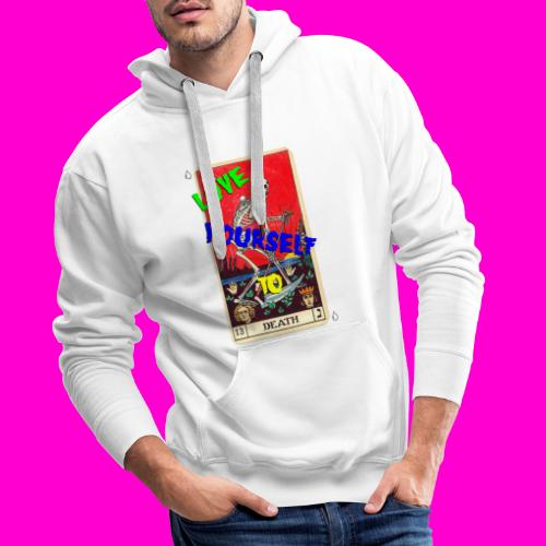 LOVE YOURSELF TO DEATH - Men's Premium Hoodie
