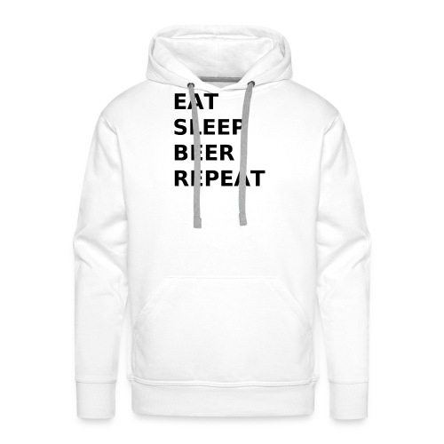 Eat Sleep Beer Repeat - Männer Premium Hoodie