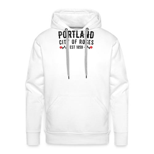 Portland City Of Roses Est 1859 Classic - Men's Premium Hoodie